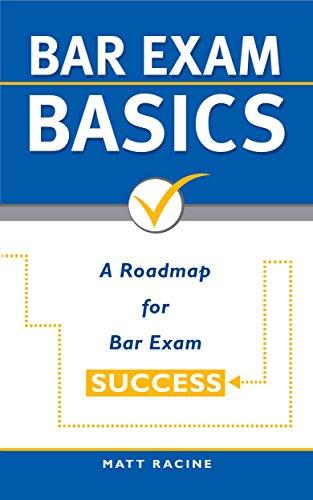 bar-exam-basics-a-roadmap-for-bar-exam-success-pass-the-bar-exam-book-1