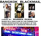 BANGKOK BLACKMAIL by Warren Olson