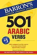 501 Arabic Verbs by Scheindlin Ph.D.,…