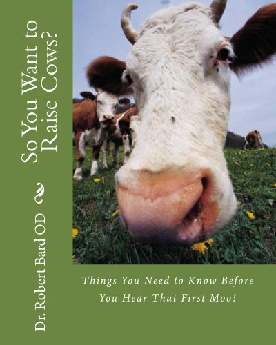 so-you-want-to-raise-cows-things-you-need-to-know-before-you-hear-that-first-moo