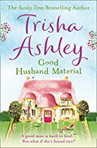 Good Husband Material by Trisha Ashley