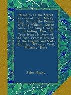 Memoirs of the Secret Services of John…