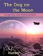 The Dog on the Moon (Longevity Law…