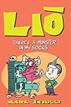 Lio: There's a Monster in My Socks by…