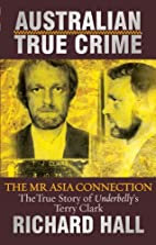 Greed: The Mr Asia Connection by Richard…
