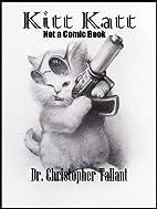 Kitt Katt - Not a Comic Book (The Adventures…
