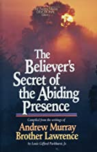 The Believer's Secret of the Abiding…