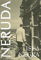 Isla Negra (White Pine Poetry Prize) by…