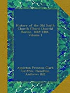 History of the Old South Church (Third…