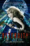 NetGalley Review: Alternity by Mari Mancusi