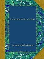 Recuerdos De Un Anciano (Spanish Edition) by…