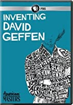 Inventing David Geffen by American Masters