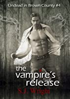 The Vampire's Release by S.J. Wright
