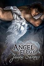 Angel Elegy (Wings of Faith) by Jaime Samms