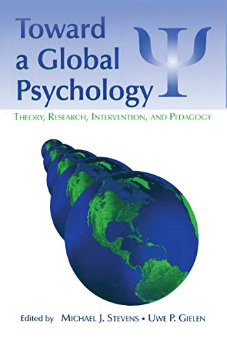 toward-a-global-psychology-theory-research-intervention-and-pedagogy-global-and-cross-cultural-psychology-series