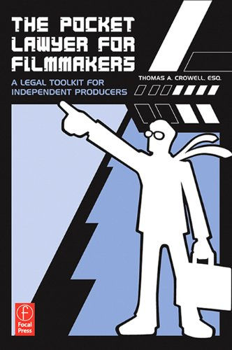the-pocket-lawyer-for-filmmakers-a-legal-toolkit-for-independent-producers