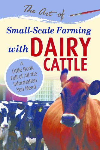 the-art-of-small-scale-farming-with-dairy-cattle-a-little-book-full-of-all-the-information-you-need