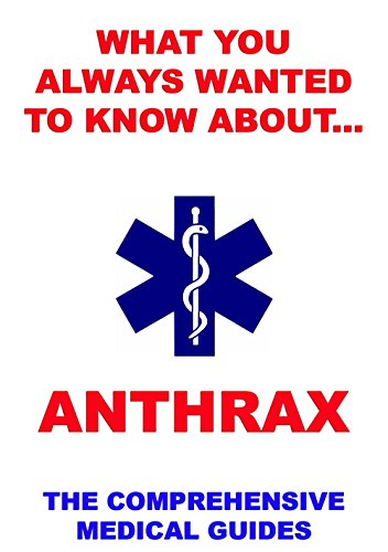 what-you-always-wanted-to-know-about-anthrax
