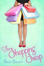 The Shopping Swap by Erin Brady