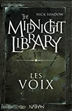 Les voix by Nick Shadow