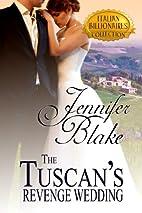The Tuscan's Revenge Wedding (Italian…