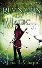 Remnants of Magic (The Wielder and Her…