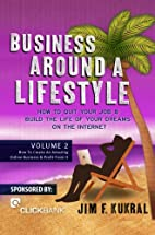 Business Around A Lifestyle Volume 2 (How To…