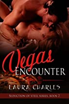 Vegas Encounter (Seduction of Steel) by…