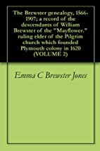 The Brewster genealogy, 1566-1907; a record…