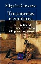 Tres novelas ejemplares (CASTALIA PRIMA.…
