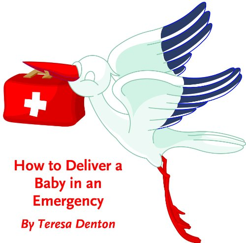 how-to-deliver-a-baby-in-an-emergency