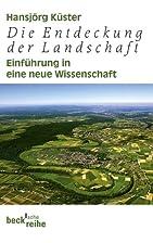 Die Entdeckung der Landschaft: Einführung…