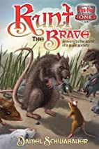 Runt the Brave: Bravery in the Midst of a…