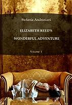 ELIZABETH REED'S WONDERFUL ADVENTURE by…