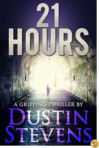 T21 Hours: A Suspense Thriller