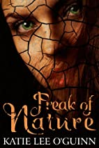 Freak of Nature (Lost Witch Trilogy, #1) by…