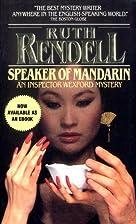 Speaker of Mandarin: An Inspector Wexford…