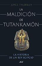 La maldición de Tutankamón: La…
