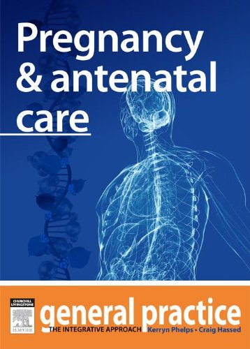 pregnancy-antenatal-care-general-practice-the-integrative-approach-series