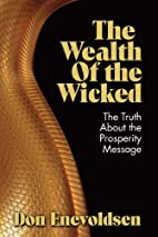 The Wealth of the Wicked by Don Enevoldsen