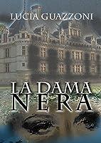 LA DAMA NERA (Italian Edition) by Lucia…