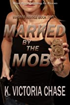 Virginia Justice Book Two: Marked by the Mob…