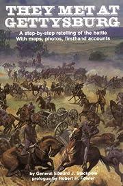 They Met at Gettysburg: A step-by-step…