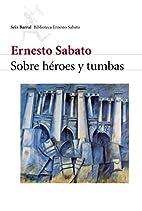 Sobre héroes y tumbas (Spanish…