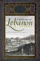 Lebanon: A History, 600 - 2011 (Studies in…