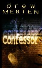 Confessor (Eli Eichan) by Drew Merten