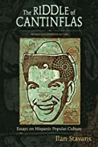 The Riddle of Cantinflas: Essays on Hispanic…