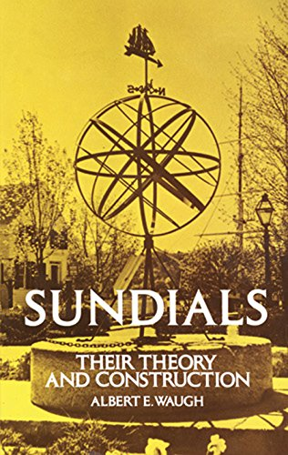 sundials-their-theory-and-construction