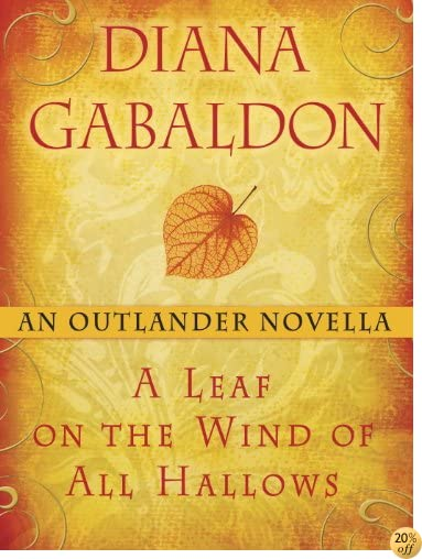 TA Leaf on the Wind of All Hallows: An Outlander Novella