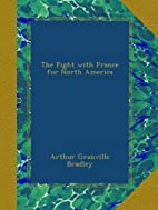 The Fight with France for North America by…